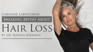 hair loss myths   Caroline Labouchere
